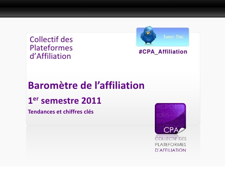 Présentation PresseCollectif desPlateformes                  #CPA_Affiliationd'AffiliationBaromètre de l'affiliation1er se...