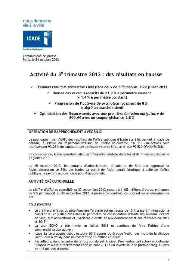 Communiqué de presse Paris, le 24 octobre 2013  Activité du 3e trimestre 2013 : des résultats en hausse  Premiers résulta...