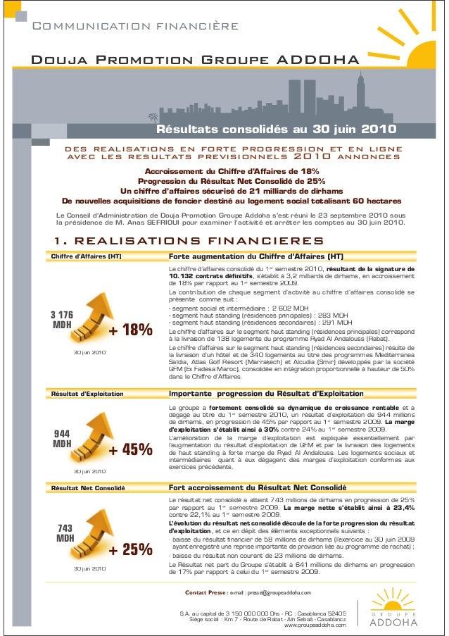 COMMUNICATION FINANCIéREDouja Promotion Groupe ADDOHA                                 Résultats consolidés au 30 juin 2010...