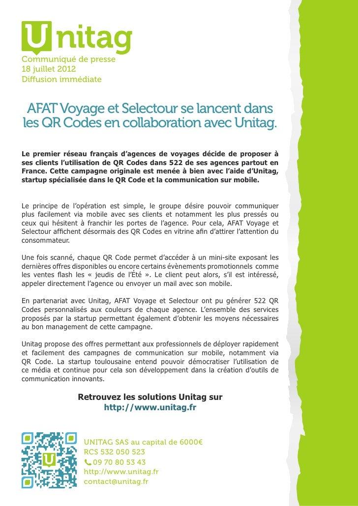 Communiqué de presse18 juillet 2012Diffusion immédiate AFAT Voyage et Selectour se lancent dansles QR Codes en collaborati...