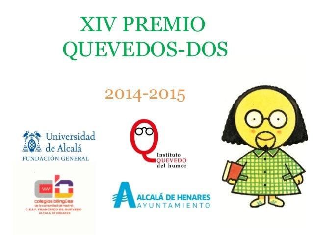 XIV PREMIO QUEVEDOS-DOS 2014-2015