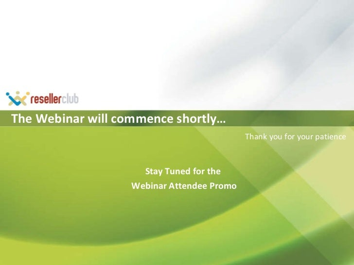 cPanel Launch – Just the beginning! Presented by: Shridhar Luthria copyright © ResellerClub, 2010