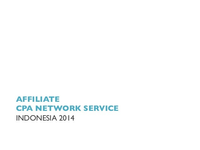 AFFILIATE	  CPA NETWORK SERVICE	  INDONESIA 2014