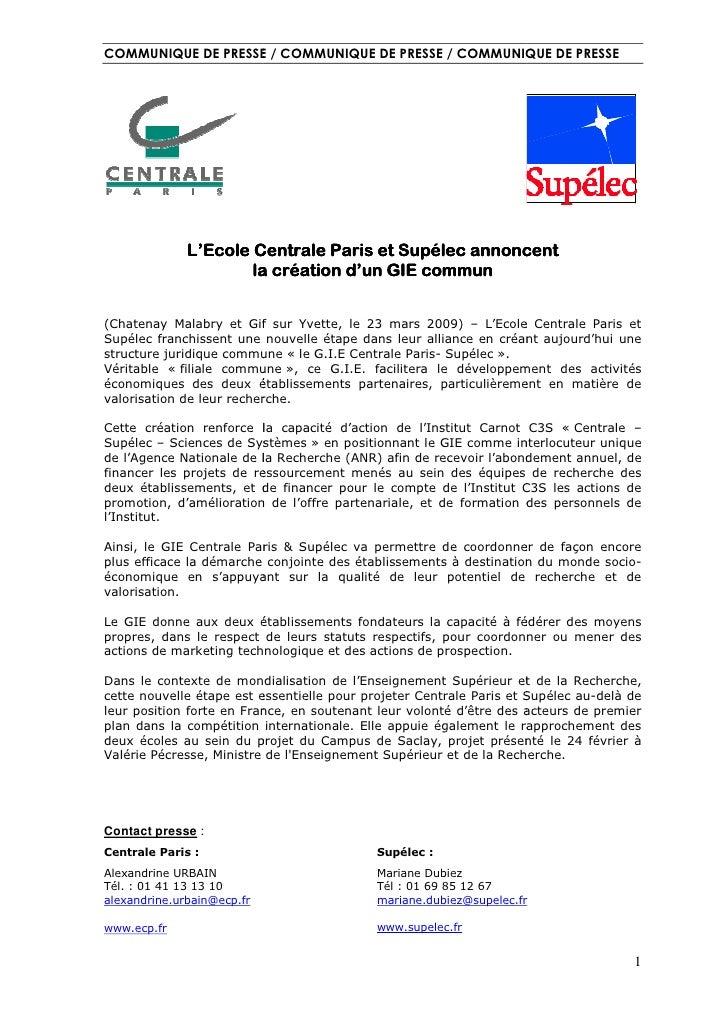 COMMUNIQUE DE PRESSE / COMMUNIQUE DE PRESSE / COMMUNIQUE DE PRESSE                   L'Ecole Centrale Paris et Supélec ann...