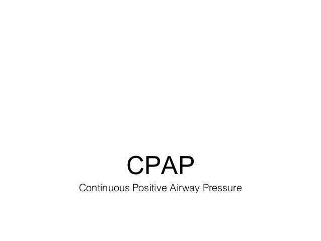 CPAPContinuous Positive Airway Pressure