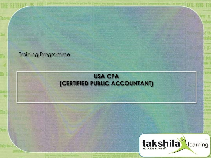 Training Programme                          USA CPA              (CERTIFIED PUBLIC ACCOUNTANT)