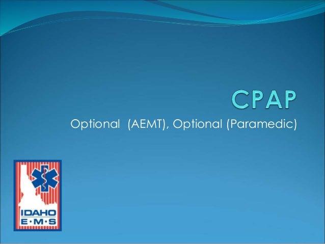 Optional (AEMT), Optional (Paramedic)