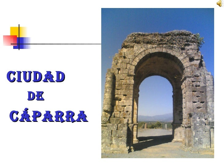 CIUDAD DE CÁPARRA