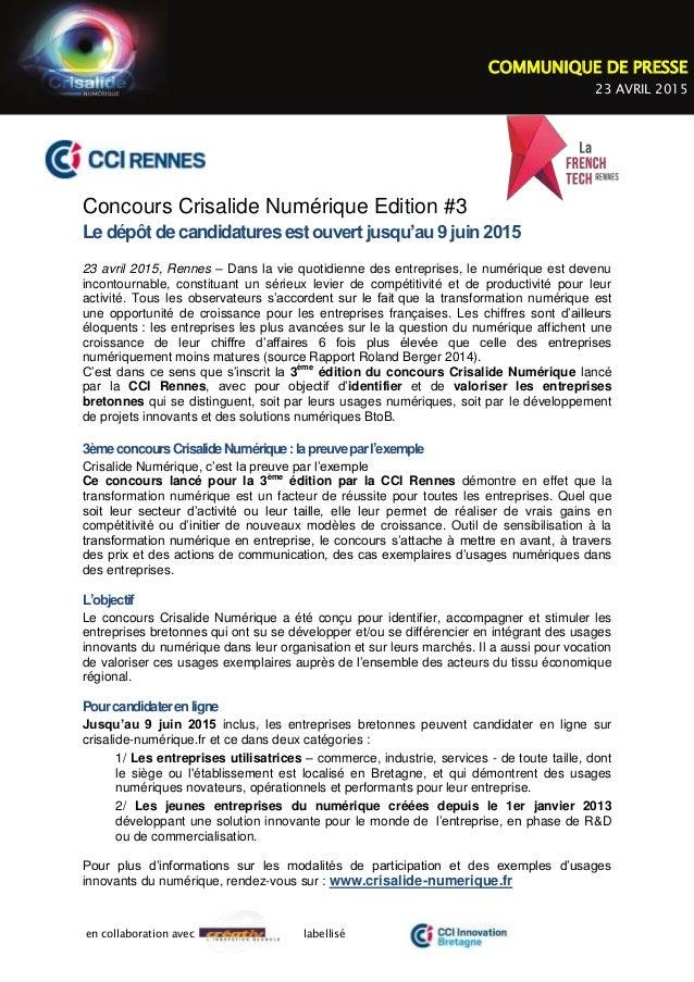 en collaboration avec labellisé Concours Crisalide Numérique Edition #3 Le dépôt de candidatures estouvert jusqu'au 9 juin...