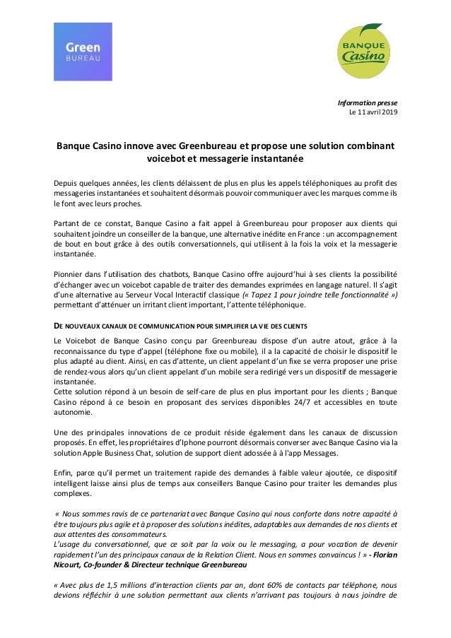 Information presse Le 11 avril 2019 Banque Casino innove avec Greenbureau et propose une solution combinant voicebot et me...
