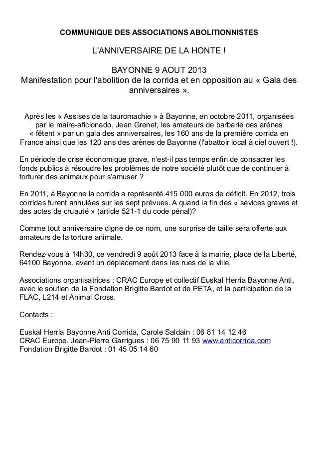 COMMUNIQUE DES ASSOCIATIONS ABOLITIONNISTES L'ANNIVERSAIRE DE LA HONTE ! BAYONNE 9 AOUT 2013 Manifestation pour l'abolitio...