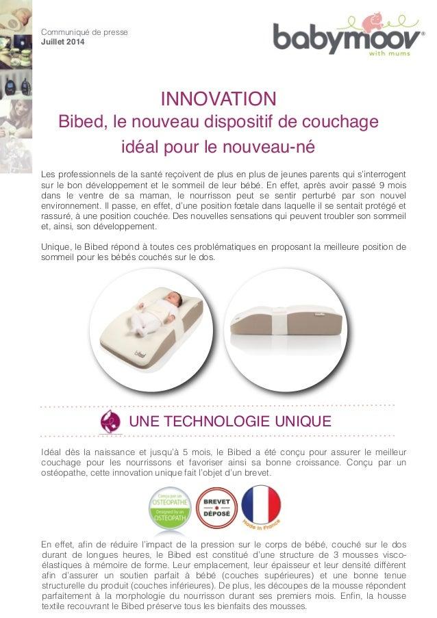 INNOVATION Bibed, le nouveau dispositif de couchage idéal pour le nouveau-né Communiqué de presse Juillet 2014 Les profess...