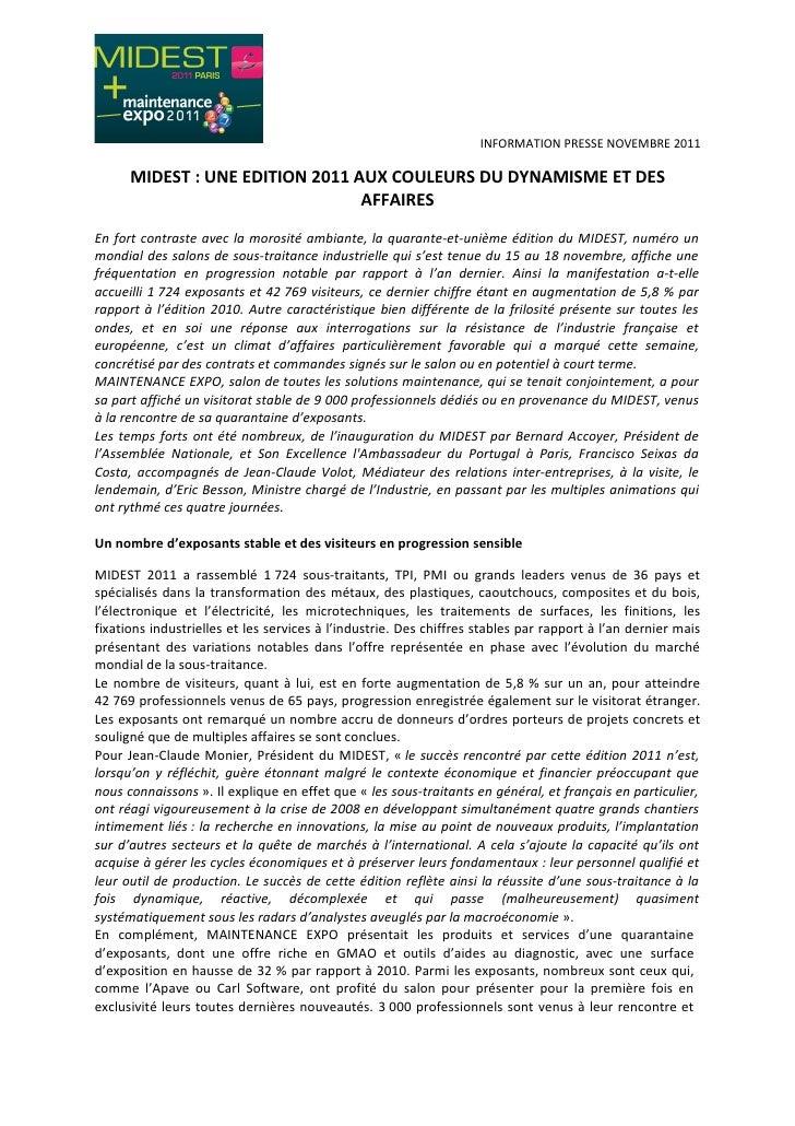 INFORMATION PRESSE NOVEMBRE 2011      MIDEST : UNE EDITION 2011 AUX COULEURS DU DYNAMISME ET DES                          ...