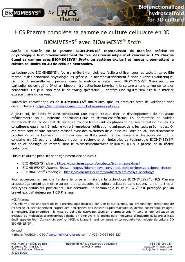 HCS Pharma – Siège de Lille Biocentre Fleming Bat A 250 rue Salvador Allende 59120 LOOS BIOMIMESYS® is a registered tradem...