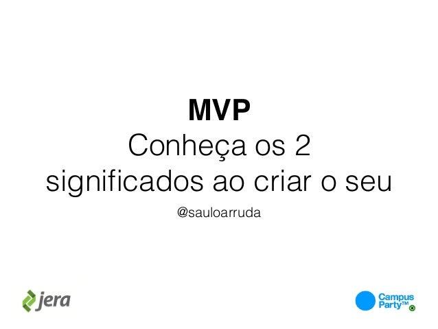 MVP Conheça os 2 significados ao criar o seu @sauloarruda