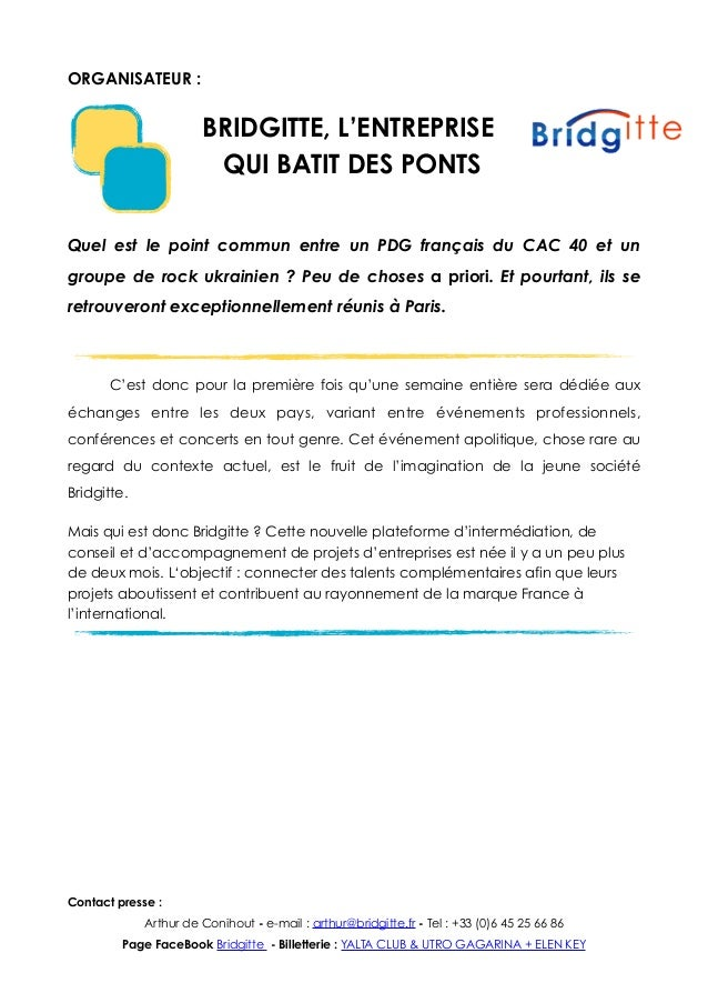 ORGANISATEUR : BRIDGITTE, L'ENTREPRISE QUI BATIT DES PONTS Quel est le point commun entre un PDG français du CAC 40 et un ...