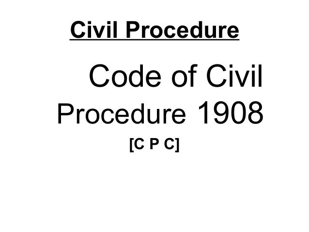 INDIAN CIVIL PROCEDURE CODE
