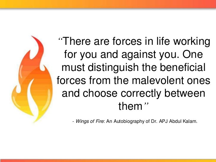 """""""There are forces in life working  for you and against you. One must distinguish the beneficialforces from the malevolent ..."""