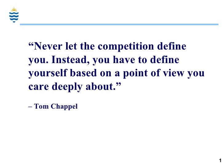 """"""" Never let the competition define you. Instead, you have to define yourself based on a point of view you care deeply abou..."""