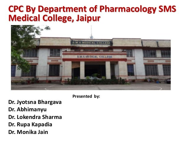 CPC By Department of Pharmacology SMS Medical College, Jaipur