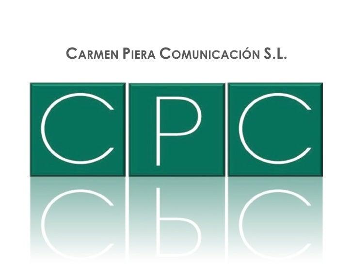 C ARMEN  P IERA  C OMUNICACIÓN  S.L.