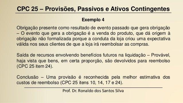 Contingenciamento: Cpc 25 Provisões E-contingencias