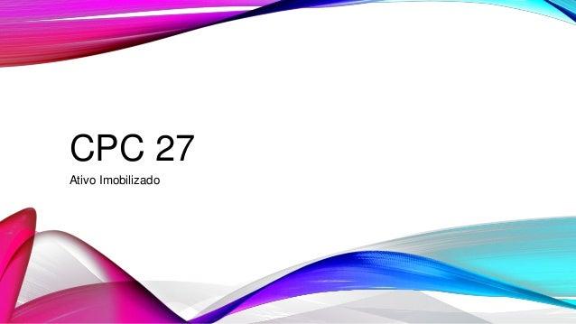 CPC 27 Ativo Imobilizado