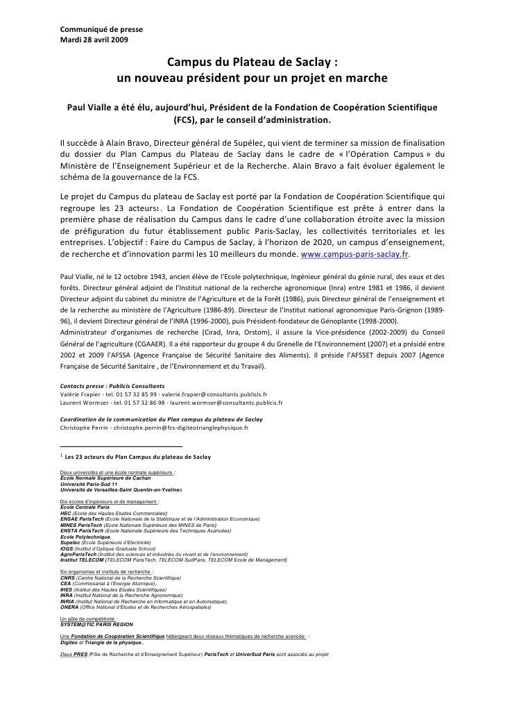 Communiqué de presse Mardi 28 avril 2009                                  Campus du Plateau de Saclay :                   ...