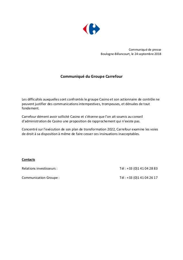 Communiqué de presse Boulogne-Billancourt, le 24 septembre 2018 Communiqué du Groupe Carrefour Les difficultés auxquelles ...