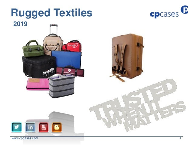 www.cpcases.com 1 2019 Rugged Textiles