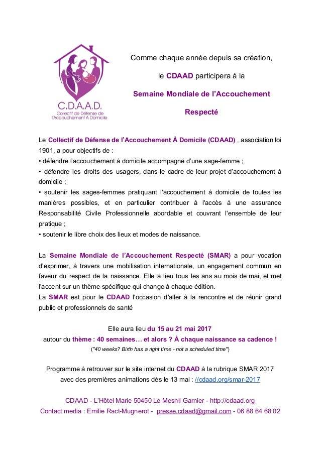 Comme chaque année depuis sa création, le CDAAD participera à la Semaine Mondiale de l'Accouchement Respecté Le Collect...