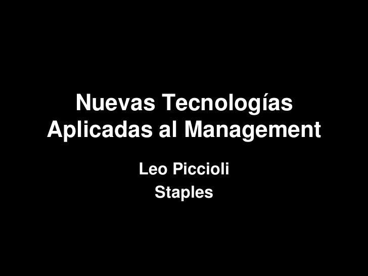 Nuevas TecnologíasAplicadas al Management       Leo Piccioli         Staples