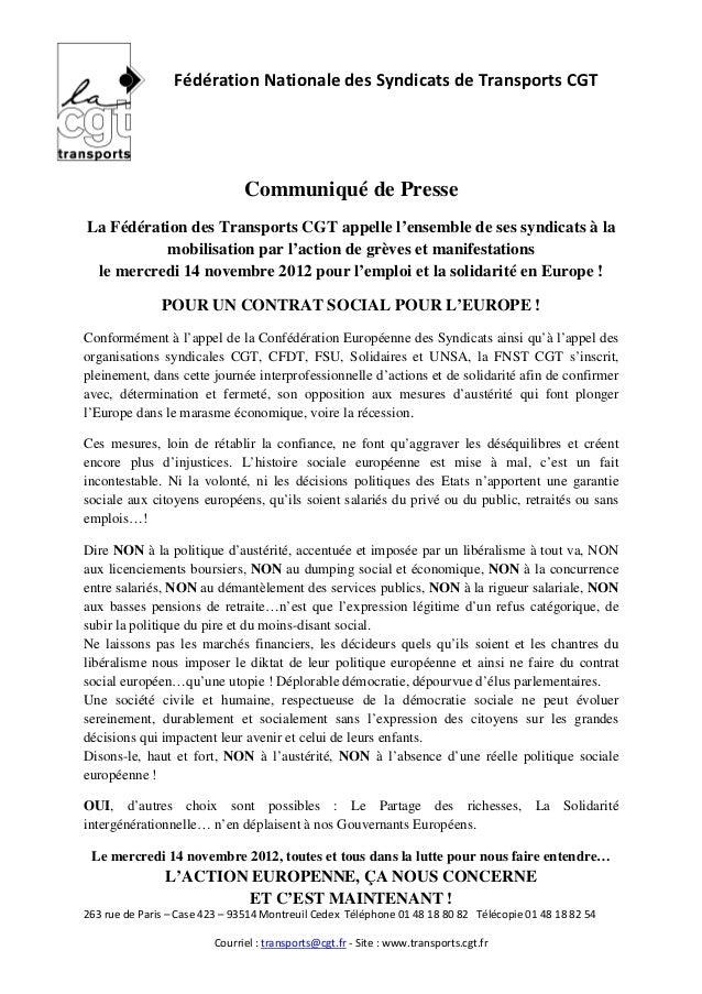 Fédération Nationale des Syndicats de Transports CGT                               Communiqué de PresseLa Fédération des T...
