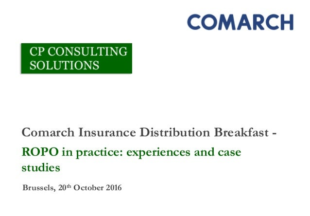 Comarch Insurance Distribution Breakfast - ROPO in practice: experiences and case studies Brussels, 20th October 2016