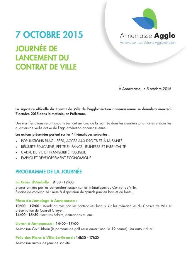 7 octobre 2015 journée de lancement du contrat de ville À Annemasse, le 5 octobre 2015 La signature officielle du Contrat ...