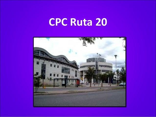 CPC Ruta 20