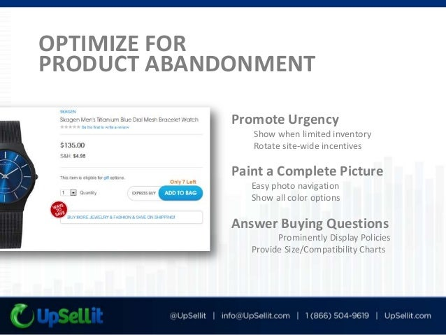 FIGHT PRODUCT ABANDONMENT with Email ReMarketing Keep Brand Front of Mind Comparison Shopping (48%) Provide Additional Inf...