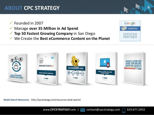  Founded in 2007  Manage over 35 Million in Ad Spend  Top 50 Fastest Growing Company in San Diego  We Create the Best ...