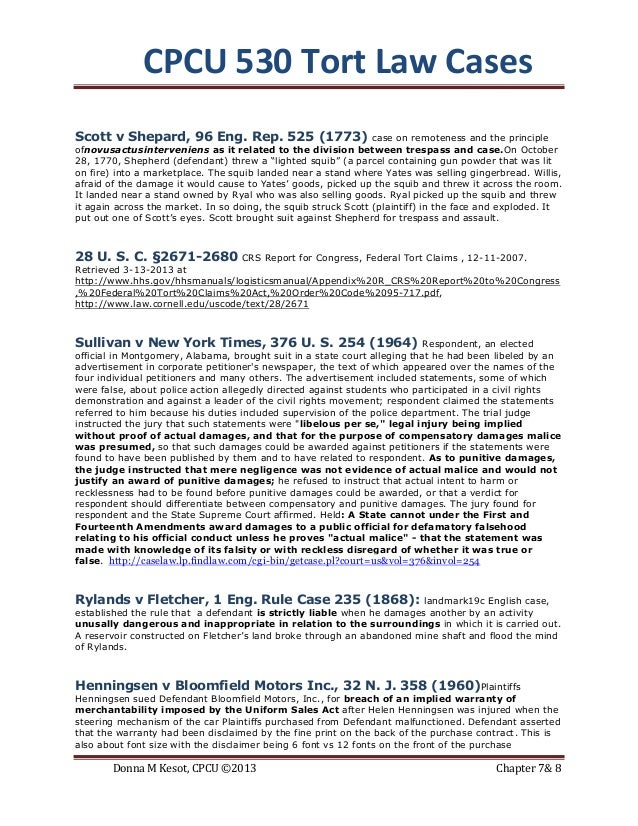 CPCU 530 Tort Law CasesScott v Shepard, 96 Eng. Rep. 525 (1773)                        case on remoteness and the principl...