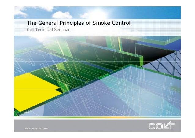 The General Principles of Smoke Control Colt Technical Seminar