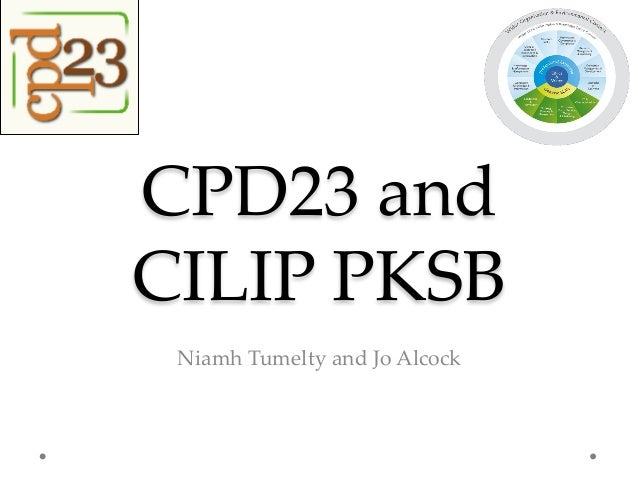 CPD23 and CILIP PKSB Niamh Tumelty and Jo Alcock
