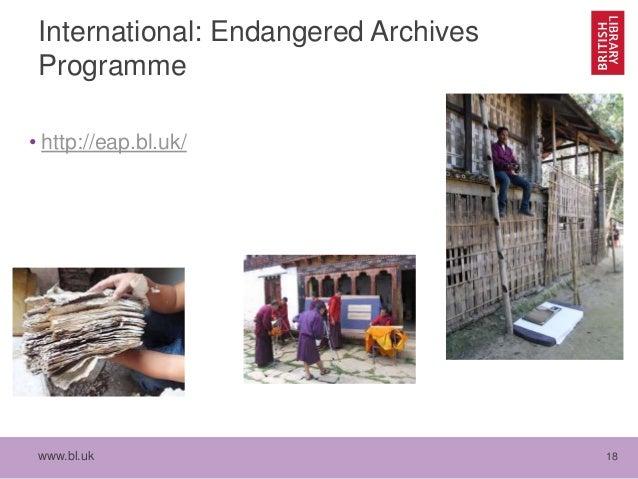 www.bl.uk 18 International: Endangered Archives Programme • http://eap.bl.uk/