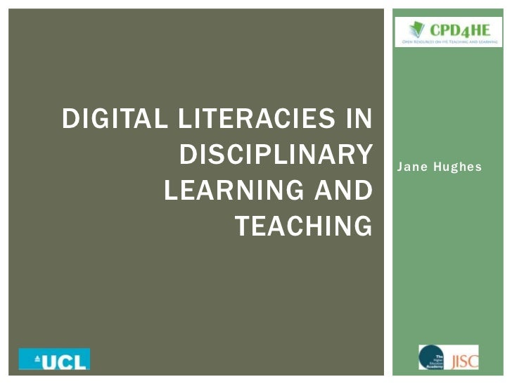 Jane Hughes<br />Digital literacies in disciplinary learning and teaching<br />