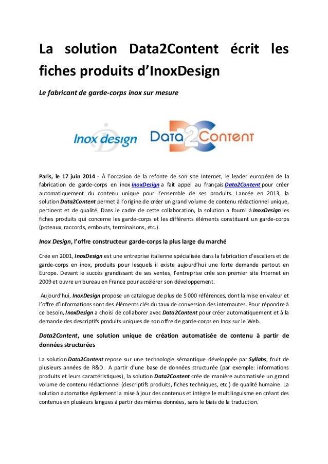La solution Data2Content écrit les fiches produits d'InoxDesign Le fabricant de garde-corps inox sur mesure Paris, le 17 j...