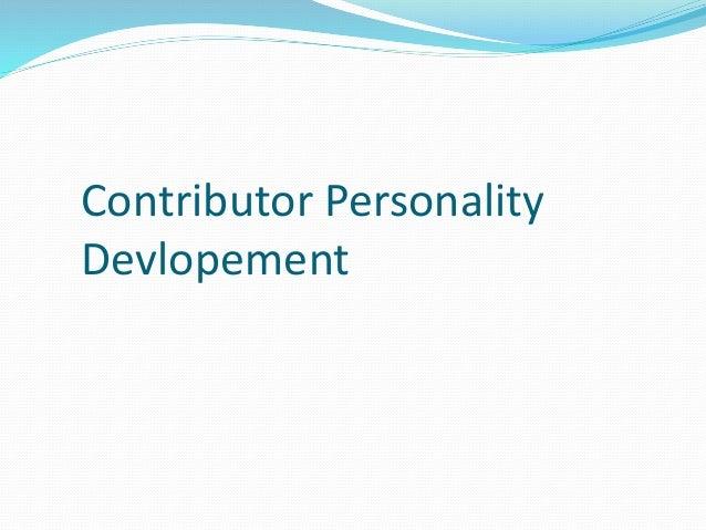 Contributor Personality Devlopement