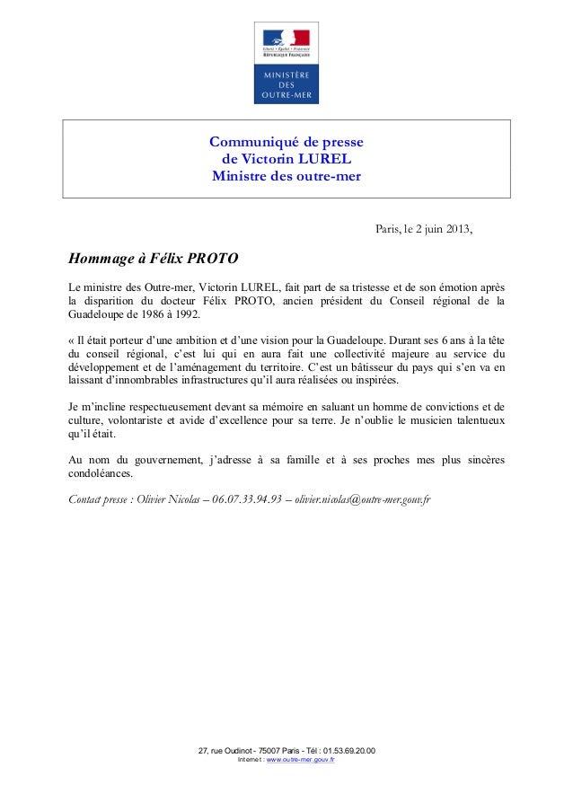 Communiqué de pressede Victorin LURELMinistre des outre-merParis, le 2 juin 2013,Hommage à Félix PROTOLe ministre des Outr...