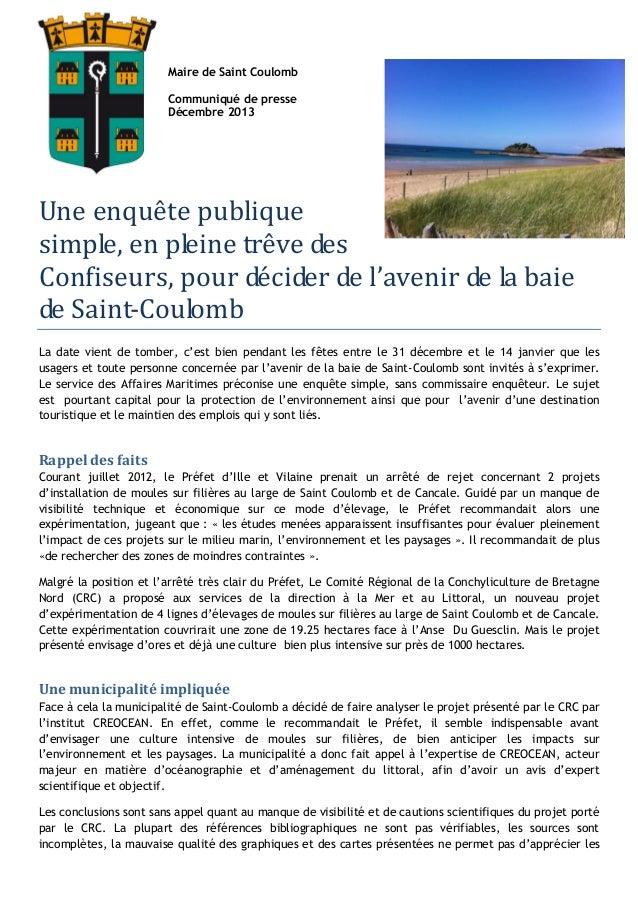Maire de Saint Coulomb Communiqué de presse Décembre 2013  Une enquête publique simple, en pleine trêve des Confiseurs, po...
