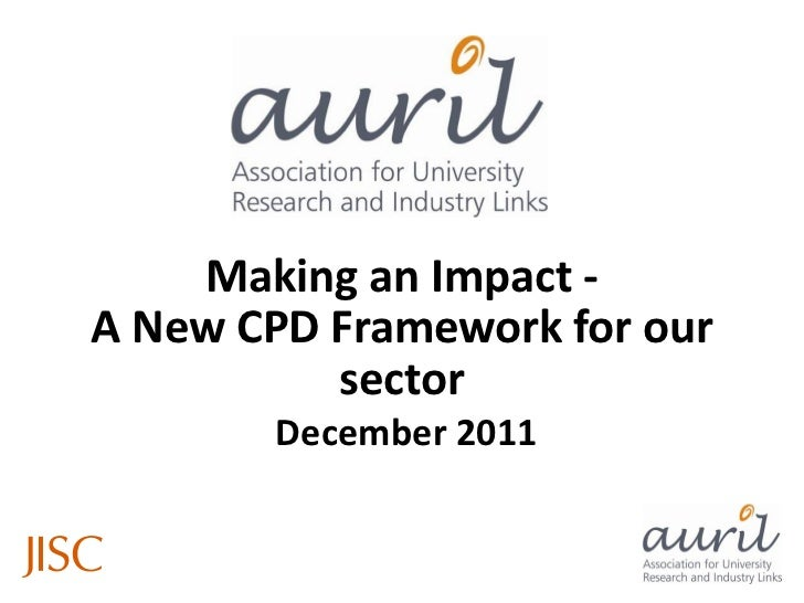 Making an Impact -A New CPD Framework for our          sector        December 2011