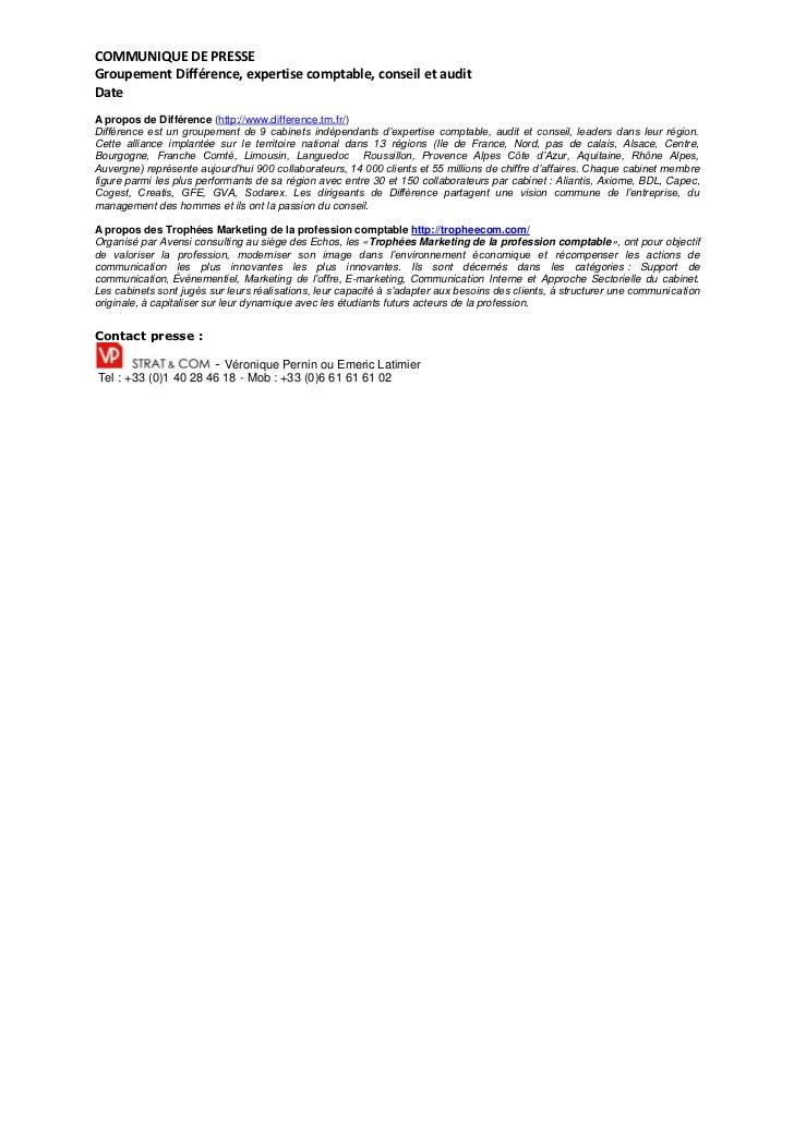 COMMUNIQUE DE PRESSEGroupement Différence, expertise comptable, conseil et auditDateA propos de Différence (http://www.dif...