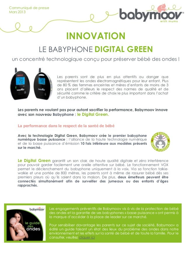Communiqué de presseMars 2013                                 INNOVATION                LE BABYPHONE DIGITAL GREEN un conc...